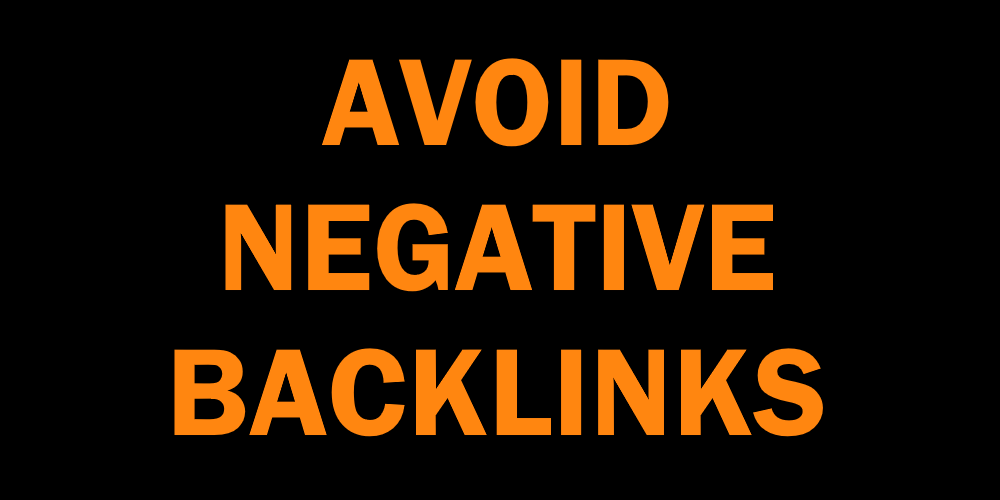 How to avoid negative backlinks